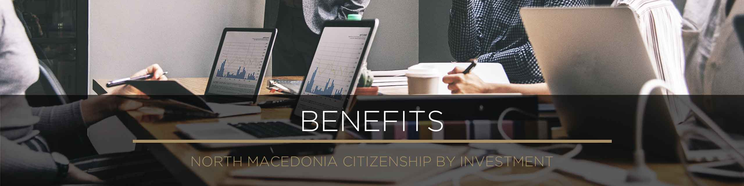 North Macedonia - What is Citizenship? - Benefits