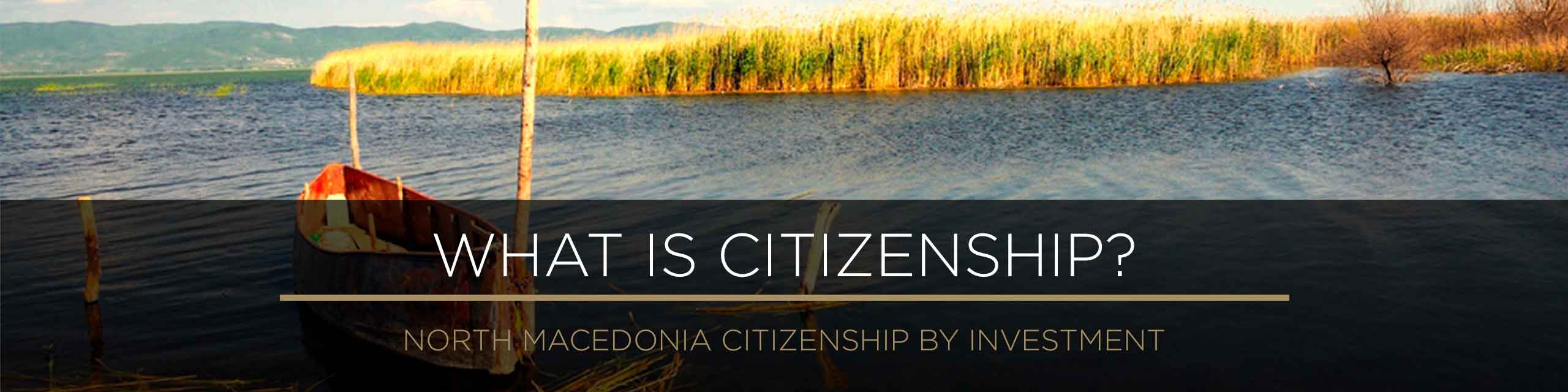 North Macedonia - What is Citizenship?